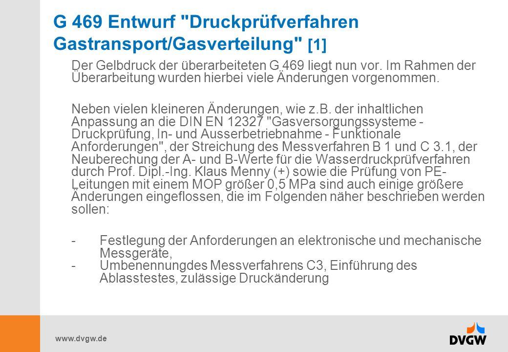 G 469 Entwurf Druckprüfverfahren Gastransport/Gasverteilung [1]